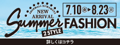 Summer 2STYLE FASHION♪